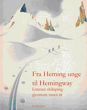 Fra_Hemings_unge_til_Hemingway_Forside