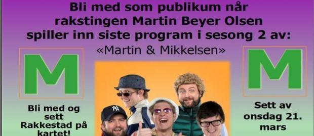 Ingressbilde plakat: Bli med som publikum Martin & Mikkelsen.JPG Foto: Kim Erlandsen