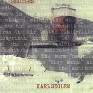 Karl seglem - Ossicles (NORCD, 2010)