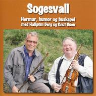 Hallgrim Berg og Knut Buen - Sogesvall. Hermur, humor og buskspel (Nyrenning, 2010)