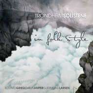 TrondheimSolistene - In Folk Style (2L, 2010)