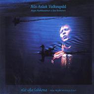 Nils-Aslak Valkeapää - Alit idja lahkona (DAT, 2010)