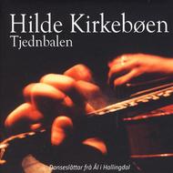 Hilde Kirkebøen - Tjednbalen (Etnisk Musikklubb, 2009)