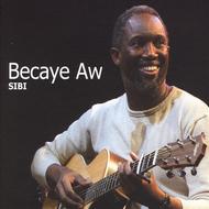 Becaye Aw - Sibi (Etnisk Musikklubb, 2009)