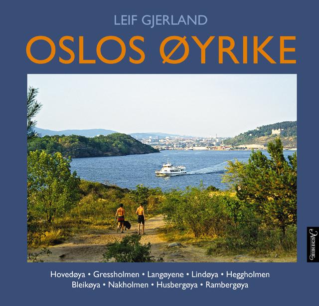 Oslos_oeyrike_foer_og_naa_revidert_opplag_640_9788203233456.png