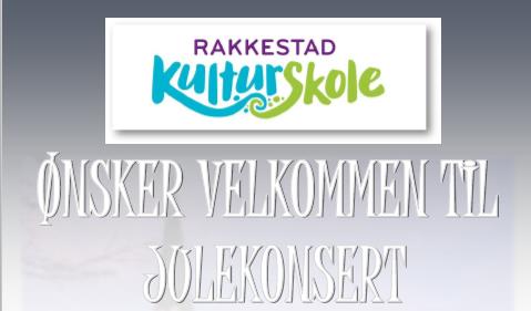 """Ingressbilde """"Julekonsert Kulturskolen""""  i Rakkestad kirke 18.desemer -18 kl 18.00 - Rakkestad kommune.png"""