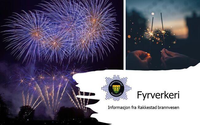 Fyrverkeri informasjon fra Rakkestad brannvesen