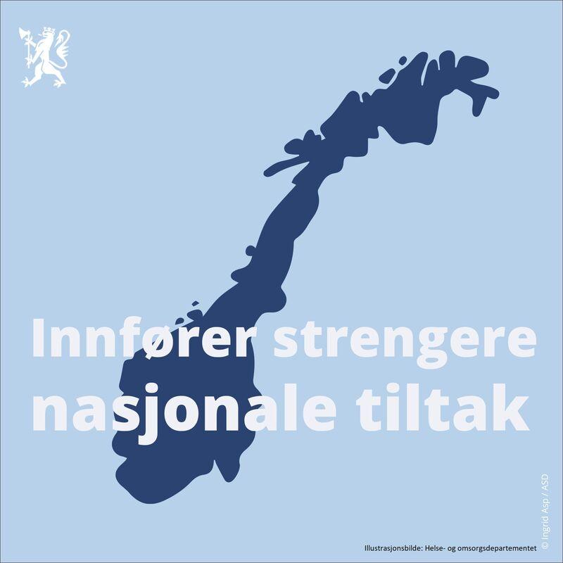 Illustrasjonsbilde som viser at det innføres strengere nasjonale tiltak over hele landet. Bildet er hentet fra Helse- og omsorgsdepartementet
