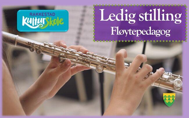 Ledig stilling som Fløytepedagog - Rakkestad kulturskole