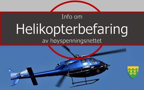 Varsel om helikopterbefaring av høyspentlinjene