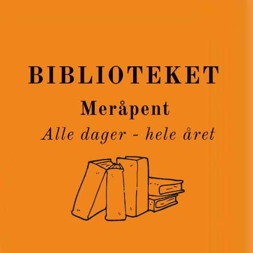 Meråpent - alle dager - hele året - Rakkestad bibliotek