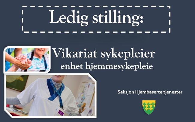 Ledig stilling - sykepleier vikariat - enhet hjemmesykepleie -  seksjon hjembaserte tjenester i Rakkestad kommune
