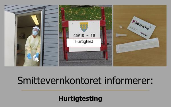Smittevernkontoret informerer om hurtigtesting - Rakkestad kommune