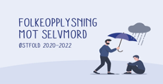 Folkeopplysning mot selvmord - Østfold - 2020 -2022 logo