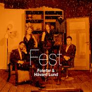 Fest_Fotefar_og_håvard_lund_foto_kkv